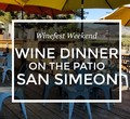 Wine Dinner May 20th- Patio in San Simeon